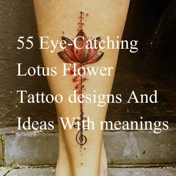7383f00b7 55 Eye Catching Lotus Flower Tattoos Designs And Ideas With Meanings