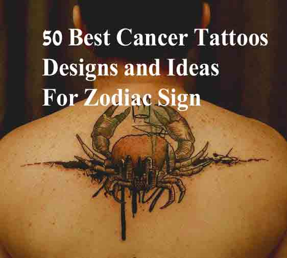 Zodiac Tattoos And Designs: 50 Best Cancer Tattoos Designs And Ideas For Zodiac Sign
