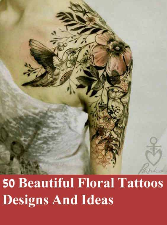 ff2ddca844b7d 50 Beautiful Floral Tattoos Designs And Ideas For Boy And Girls